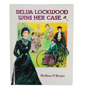 Belva Lockwood Wins Her Case
